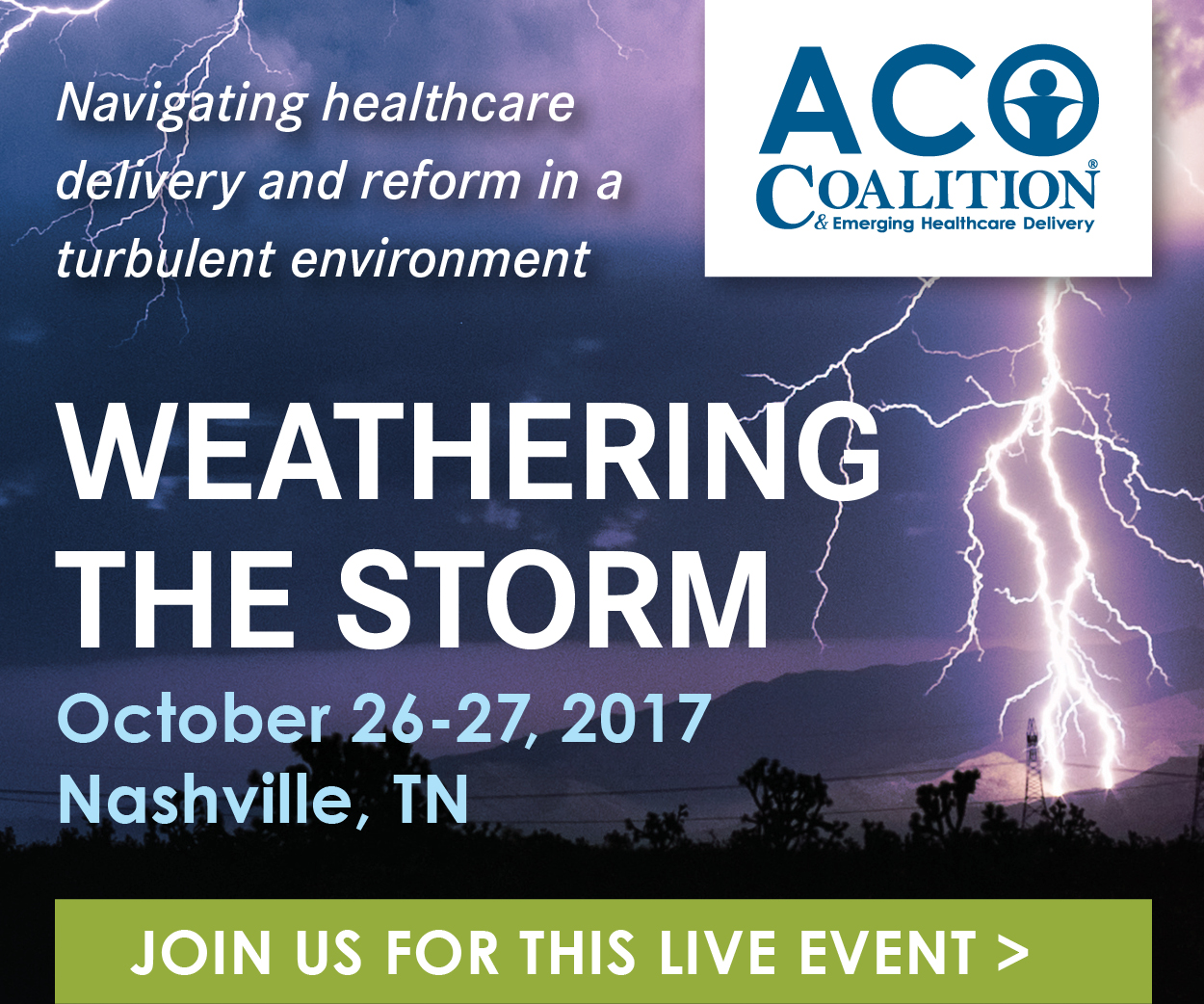 ACO and Emerging Healthcare Delivery Coalition Fall 2017