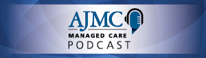 Managed Care PODCAST