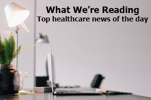 What We're Reading: 340B Lawsuit to Be Refiled; Digging Into Breakthrough Approvals; Screen Time and ADHD